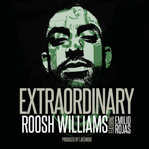 Audio: Roosh Williams ft. Emilio Rojas   Extraordinary