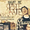 Taste Nate - Haunt Me (prod. by Lord Lorenz)