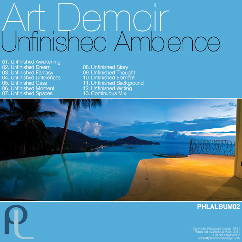Art Demoir - Unfinished Spaces - Phunctional Loungin