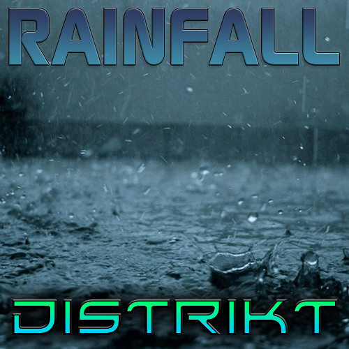 Distrikt - Rainfall (Original Mix)