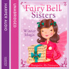 The Fairy Bell Sisters: Winter Magic, By Margaret McNamara, Read by Jane Collingwood
