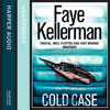 Cold Case (Also known as The Mercedes Coffin), By Faye Kellerman, Read by George Guidall