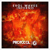 Evol Waves - Inferno (Available November 3)