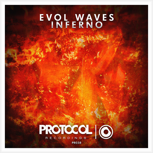 Evol Waves - Inferno (OUT NOW)