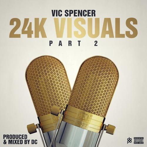 24k Visuals pt. 2