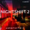 Ueberschall - Nightshift 2