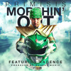 Primisis - Morphin' Out feat. Kadence (Prod. by OnBeat Music)