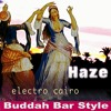 Haze - Horus funk ( Buddha Bar Music Style )