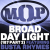 M.O.P. - Broad Daylight (ft. Busta Rhymes)