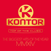 Kontor Top Of The Clubs The Biggest Hits Of The Year MMXIV (Official Minimix)