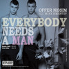 Offer Nissim Feat. Maya Simantov - Everybody Needs A Man (Radio Edit)