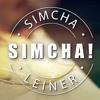 Simcha L'Artzecha! - Simcha Leiner