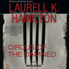 Circus Of The Damned by Laurell K. Hamilton, read by Kimberly Alexis