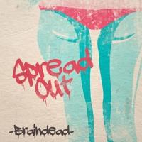 BrainDeaD - Spread Out
