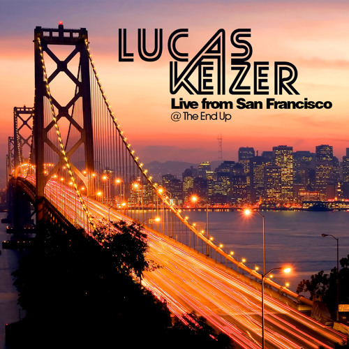 Lucas Keizer Live From San Francisco @ The End Up (2009)