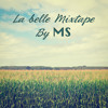 La Belle Mixtape By MS