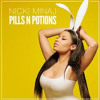 Nicki Minaj - Pills n Potions (Instrumental)(REUPLOAD)