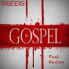 The Gospel ft KevLee