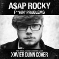 A$AP Rocky Fuckin' Problems (Xavier Dunn Cover) Artwork