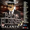 Dj Sin Cero – Back In Business 3 (Hosted By Galante) (The Mixtape) (By Vlm)