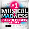 #1 Musical Madness Sylenth Presets + Bonus [OUT NOW]