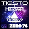 Tiesto & Hardwell - Zero 76 (twoloud Remix) - FREE DOWNLOAD