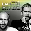 Peter Fox vs. Paul Kalkbrenner - Haus Am See vs. Sky & Sand (DJ atÔme Mashup Edit)