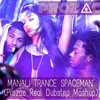 Manali Trance Spaceman (PROZAC Real Dubstep Mashup)