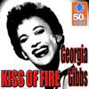 Georgia Gibbs- Kiss Of Fire