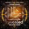 Hardwell ft. Chris Jones - Young Again (Aztec Bootleg)*[Reposted by EDM.com]* mp3