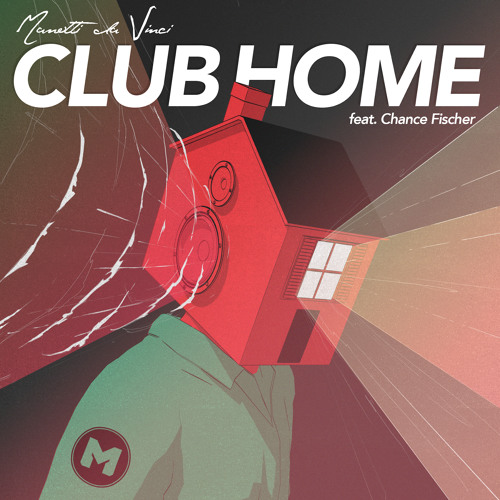 Manotti Da Vinci - Club Home (feat. Chance Fischer) [Includes 3 Bonus Tracks]