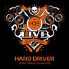 Hard Driver - Point Break Showcase - HDE Live