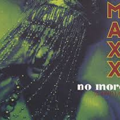 No More (I Cant Stand It) by MaxX on Amazon Music