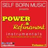 POWER & Refinement Instrumentals VOLUME 2