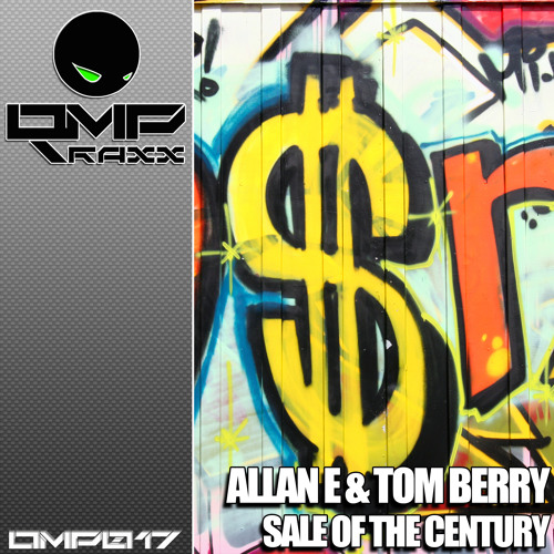 Allan E & Tom Berry - Sale Of The Century (Out soon on OmpTraxx))