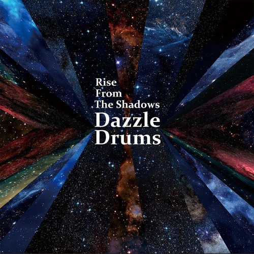 Rise From The Shadows - Dazzle Drums - Green Parrot Recording
