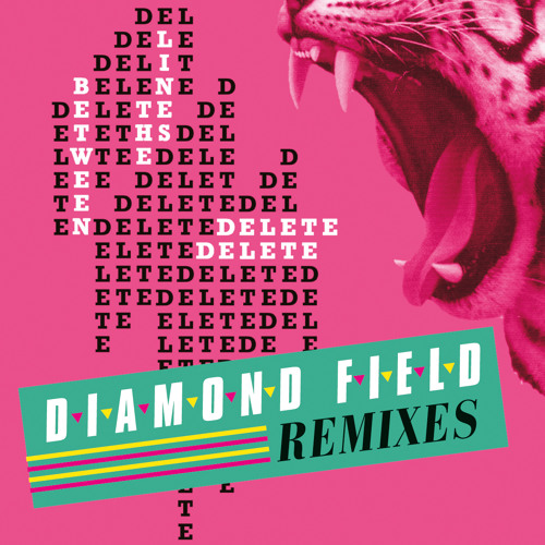 Delete Delete 'Between The Lines' (Diamond Field Remix) Free D/L