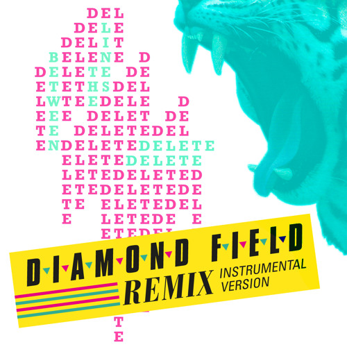 Delete Delete 'Between The Lines' (Diamond FIeld Remix) Instrumental Free D/L