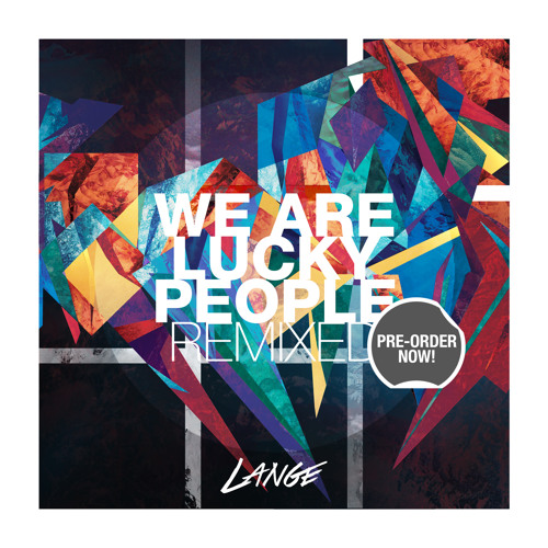 "Album ""We Are Lucky People: Remixed"""