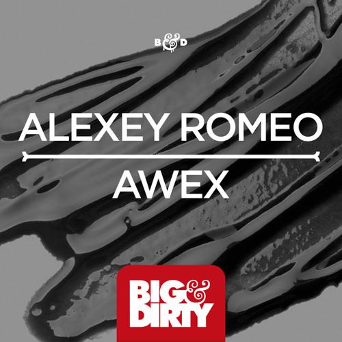 Alexey Romeo - Awex (Original Mix) [OUT NOW]