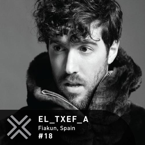 Flux Podcast - 18 - El_Txef_A