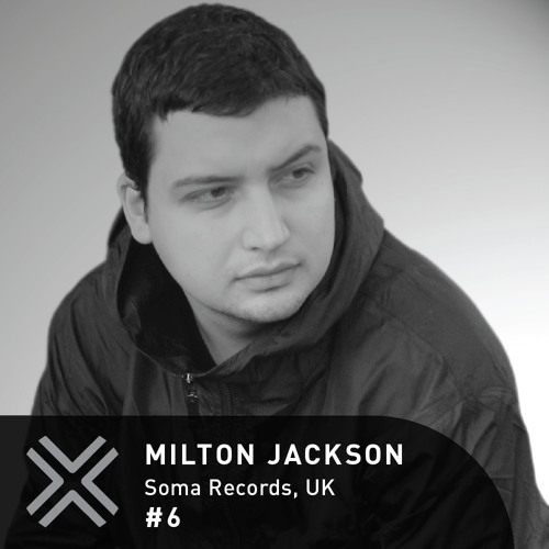 Flux Podcast - 06 - Milton Jackon