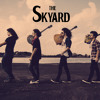 Skyard - Wanted Dead Or Alive