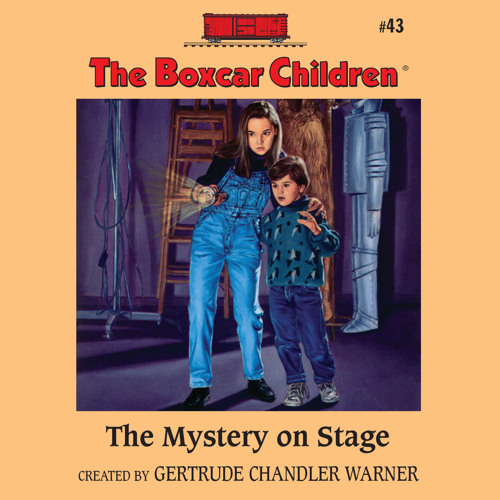 """""""The Mystery on Stage (Boxcar Children #43)"""" by Gertrude Warner, read by Tim Gregory"""