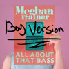All About That Bass (boy version)