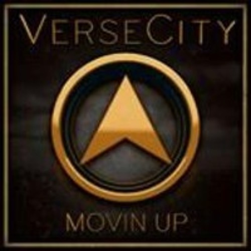 VerseCity -Movin Up