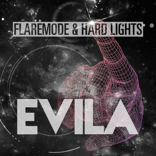 Flaremode & Hard Lights - Evila (Extended Mix)