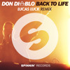 Don Diablo - Back To Life (Lucas Luck Remix)