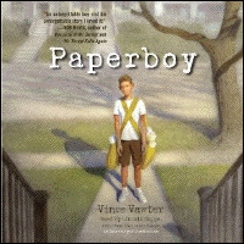 PAPERBOY By Vince Vawter, Read By Lincoln Hoppe And Vince Vawter