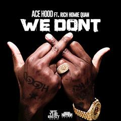 We Don't feat. Rich Homie Quan